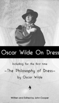 Ebook cover Oscar Wilde On Dress  by John Cooper