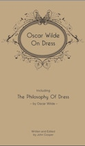 Oscar Wilde On Dress hardback cover by John Cooper